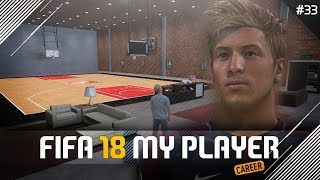 BASKETBALL COURT IN MY HOUSE! | FIFA 18 Player Career Mode w/Storylines | Episode #33