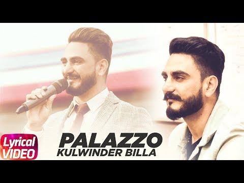 Palazzo |LyricalVideo | Kulwinder Billa & Shivjot | Himanshi Khurana| Latest Punjabi Song 2018