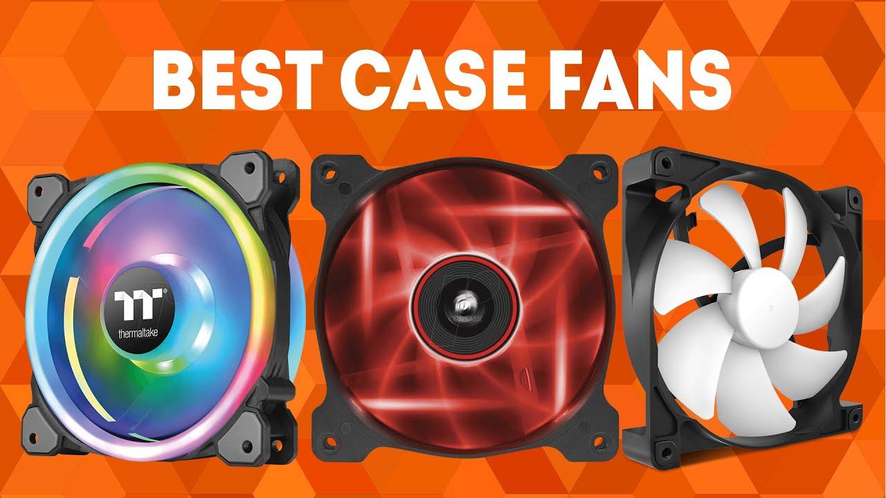 Best Case Fans 2019 Best Case Fans 2019 [WINNERS] – Buyer's Guide and Case Fan Reviews