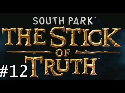 Let's Play: South Park The Stick of Truth Gameplay PART 12 / No Commentary / CaSsErDoDo