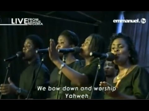 We Bow Down And Worship Yahweh - Emmanuel TV Singers