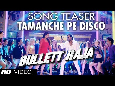 BULLETT RAJA TAMANCHE PE DISCO SONG TEASER...