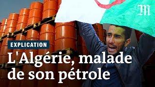 L'Algérie, malade de son pétrole