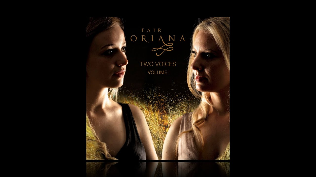Fair Oriana, debut album - TWO VOICES, EP 1, 05th March 2021