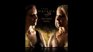 Fair Oriana, debut album - TWO VOICES, EP 1, 05th March 2021
