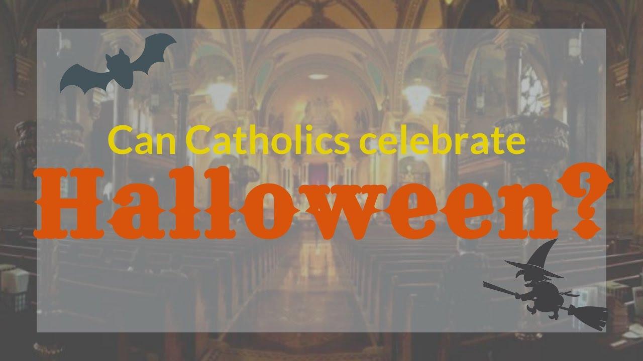 can catholics celebrate halloween? - youtube
