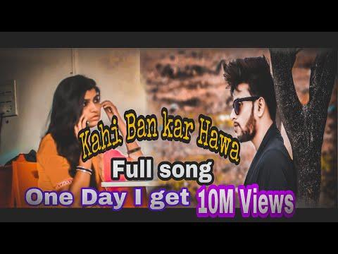 kahi-ban-kar-hawa/full-song/new-hindhi-song/rohit-bhinge/love-kills-creation