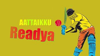 Download Hindi Video Songs - Aattaikku Readya - Official Promo | Madurai Super Giants | STR | S S Thaman | Arunraja Kamaraj