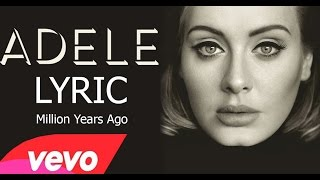 adele million years ago lyrics