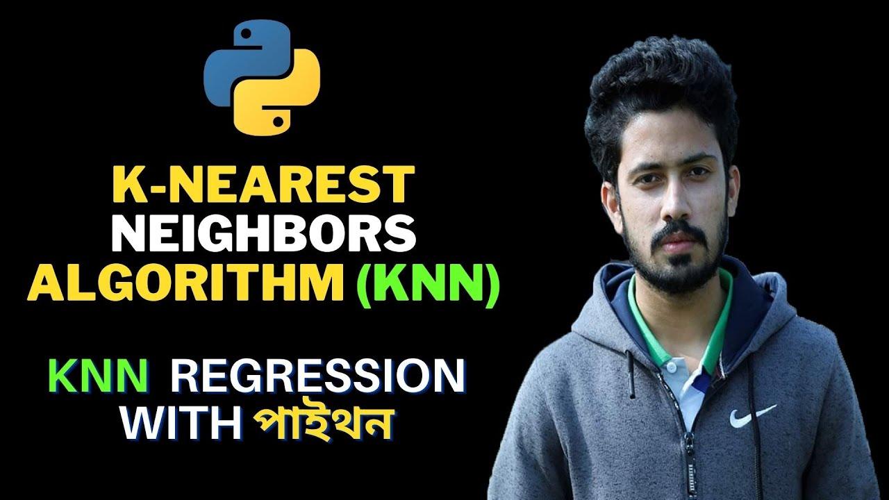 K-Nearest Neighbors Algorithm (KNN)   KNN Regression Python   Data Science Course for Beginners