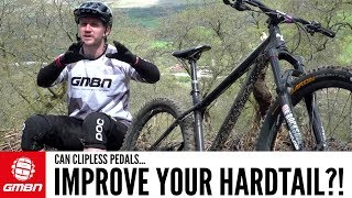 Do Clipless Pedals Improve Riding A Hardtail? | MTB Skills