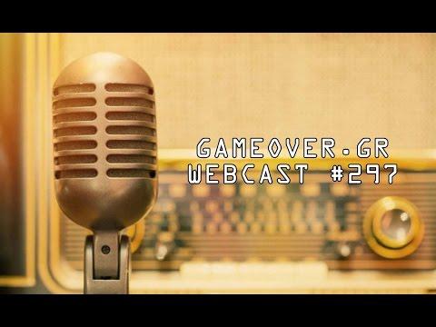GameOver Webcast #297