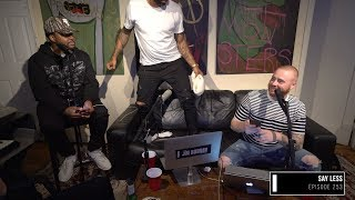 The Joe Budden Podcast Episode 253 | Say Less