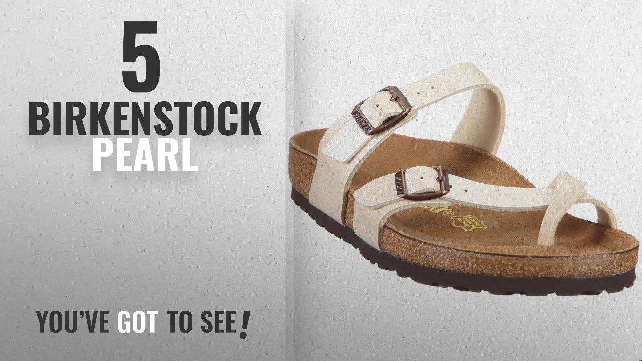 3e89646ee9f0 Top 5 Birkenstock Pearl  2018   Birkenstock Womens Mayari Graceful Pearl  White Birko-Flor Sandals