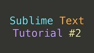 Sublime Text Line and Indentation Tools (Tutorial #2)