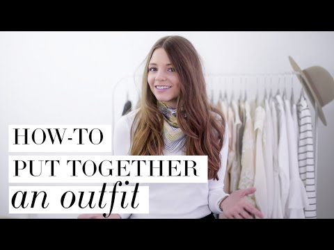 How-to put together an outfit (get ready fast!)