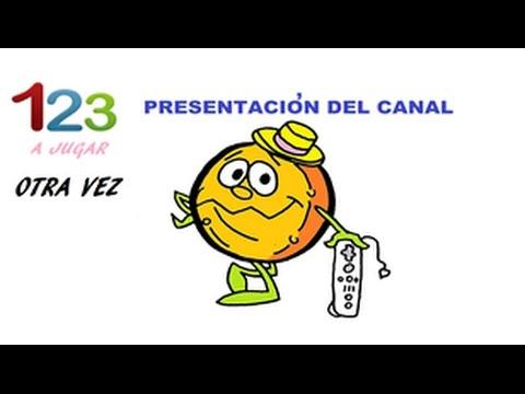 Presentación Canal 123 A Jugar Otra Vez
