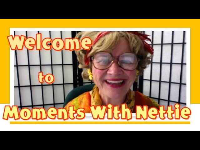 Welcome to Moments With Nettie