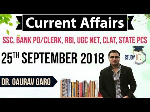September 2018 Current Affairs in English 25 September 2018 for SSC/Bank/RBI/NET/PCS/Clerk/KVS/CTET