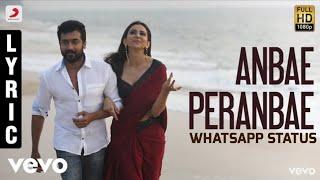 NGK Anbae Peranbae Lyric | Yuvan Shankar Raja | Selvaraghavan | Whatsapp Status | NaveenCuts
