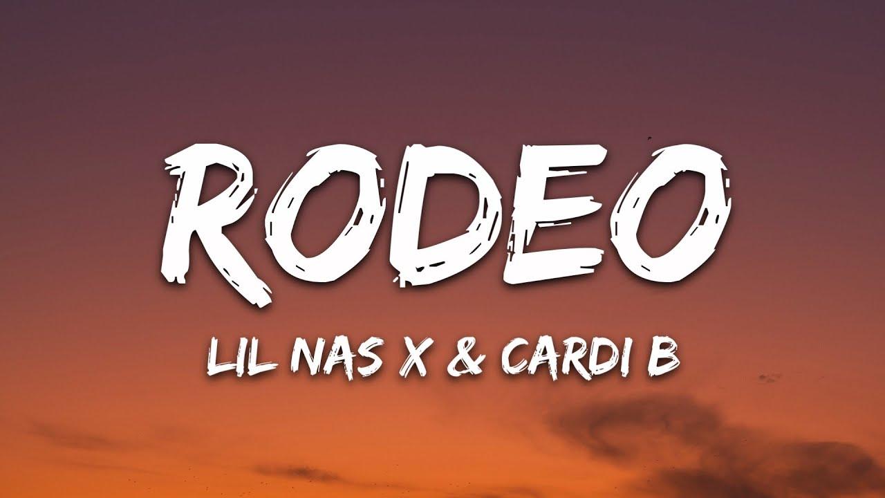 Lil Nas X, Cardi B - Rodeo (Lyrics)