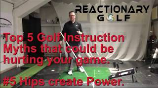 Golf Instruction Myth #5 - Power comes from the Hips? NOPE!