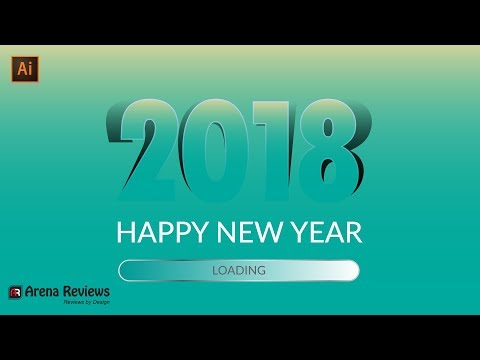 How To Make A Happy New Year 2018 In Illustrator Tutorials