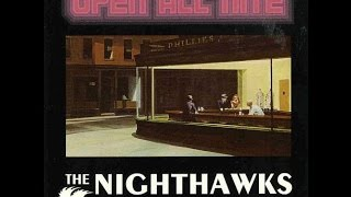 The Nighthawks - Open All Nite ( Full Album ) 1976