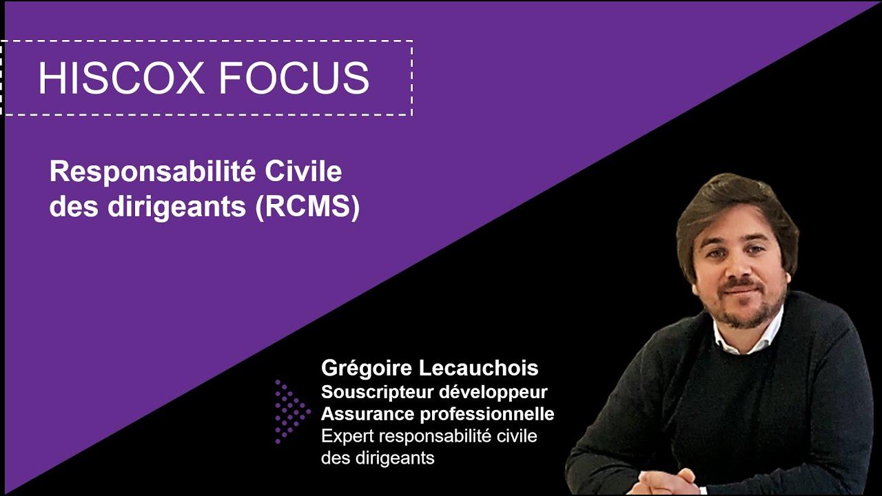 Download Hiscox Focus #3 - Responsabilité des dirigeants (RCMS)