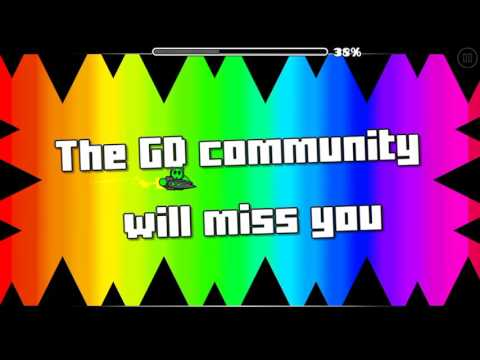 Geometrydash FunnyGame is quitting GD  Legend FunnyGame Thx for your maps