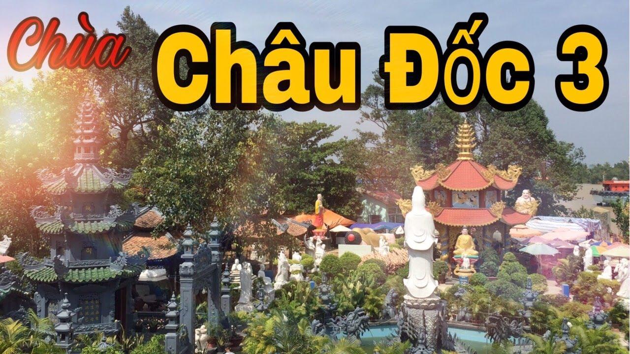 Chùa Châu Đốc 3 || Chùa Phước Long || Phuoc Long Pagoda