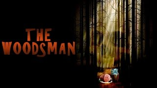 THE WOODSMAN | Short Film, 2010