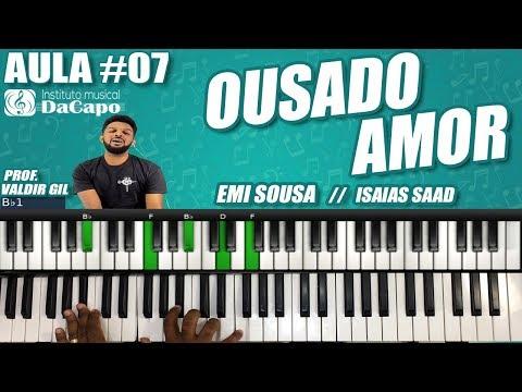 AULA #07 Emi Sousa Fhop / Isaias Saad - OUSADO AMOR