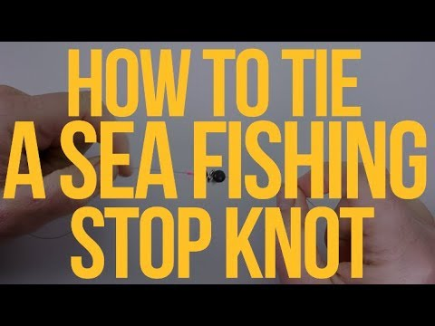 Stop Knot -How To Tie This Handy Fishing Knot
