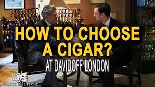 How To Choose A Cigar At Davidoff London | Kirby Allison