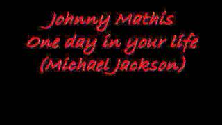 Johnny Mathis -- One day in your life
