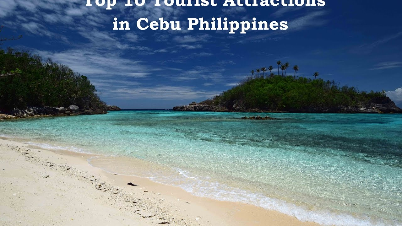 Top Tourist Attractions In Cebu Philippines YouTube - 10 things to see and do in cebu philippines