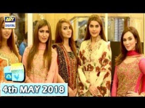 Good Morning Pakistan  - 4th May 2018 - ARY Digital