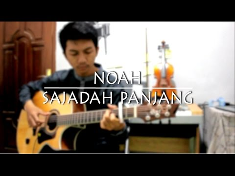 (NOAH) Sajadah Panjang - Ilham Fauzi Fingerstyle Guitar