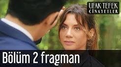 Ufak Tefek Cinayetler 2. Bölüm Fragman