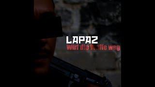 Lapaz - Wirf die Waffe weg (prod. by Nas-T / Cuts DJ Membrain)
