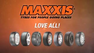 Maxxis - Tyres for People Going Places