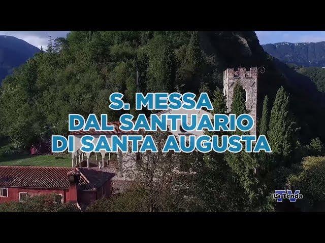 S. Messa dal Santuario di Santa Augusta