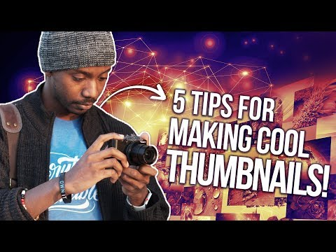 5 Tips for Making YouTube Thumbnails that Dont Suck!