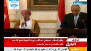 بالفيديو .. شكري يجري مباحثات رسمية مع وزير خارجية سلطنة عمان يوسف بن علوي