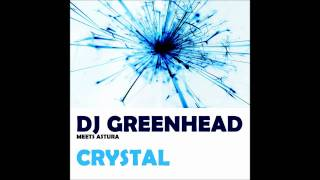 DJ Greenhead with Astura - Crystal (Original Vocal Mix)