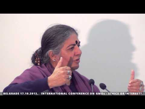 DR. VANDANA SHIVA - INTERNATIONAL CONFERENCE ON GMOs - ETHICS OR INTEREST? - BELGRADE 17.10.2013.