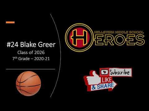 #24 Blake Greer - Hellstern Middle School Highlights 20-21 - Volume 2