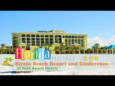 Sirata Beach Resort and Conference Center - St Pete Beach Hotels, Florida