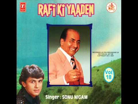 A tribute 2 mohd rafi sonu nigam youtube.